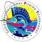 Ladies International Fishing Tournament: May 26-28, 2017